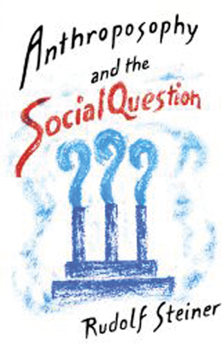 Anthroposophy and the Social Question