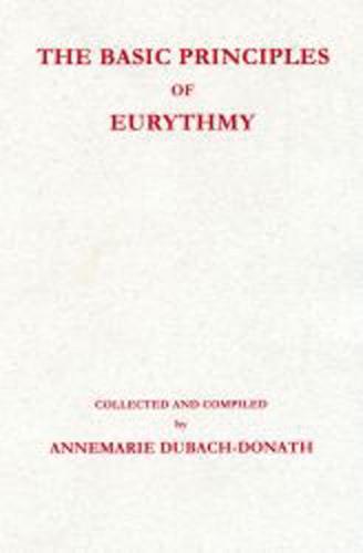 The Basic Principles of Eurythmy