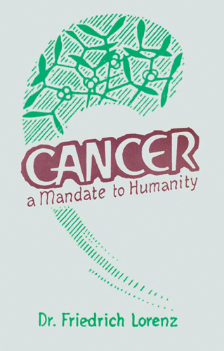 Cancer. A Mandate to Humanity