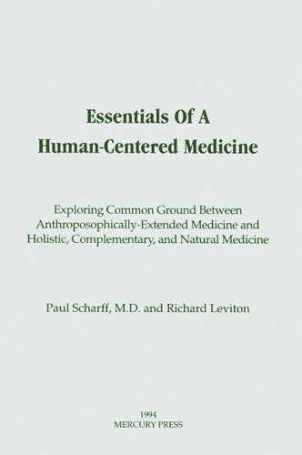 Essentials of a Human-Centered Medicine