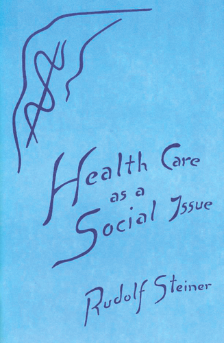 Health Care as a Social Issue