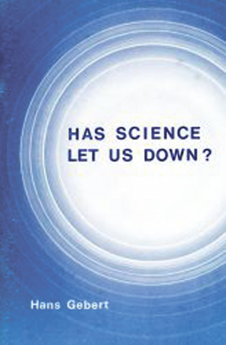 Has Science Let Us Down?