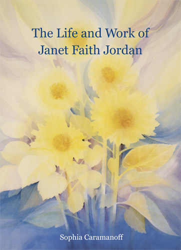The Life and Work of Janet Faith Jordan
