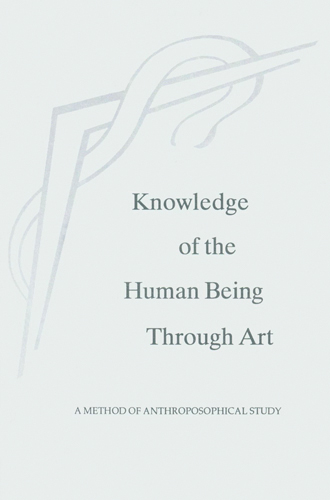 Knowledge of the Human Being through Art