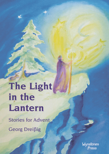 The Light in the Lantern - Stories for Advent