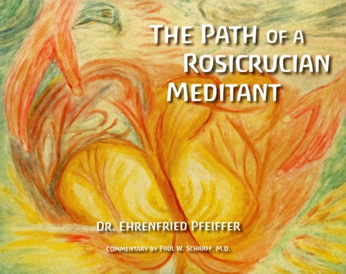 The Path of a Rosicrucian Meditant