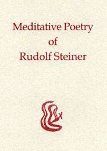 Meditative Poetry of Rudolf Steiner