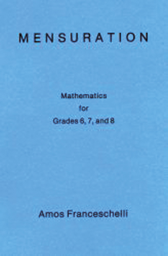Mensuration. Mathematics for Classes 6, 7 and 8