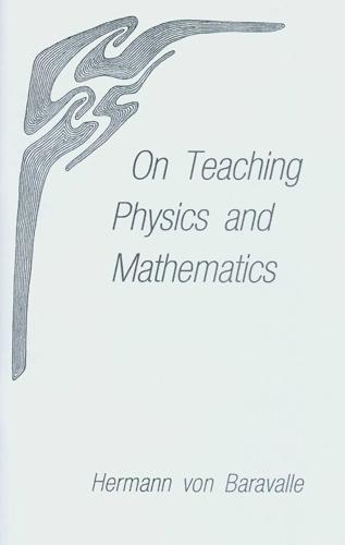 On Teaching Physics and Mathematics