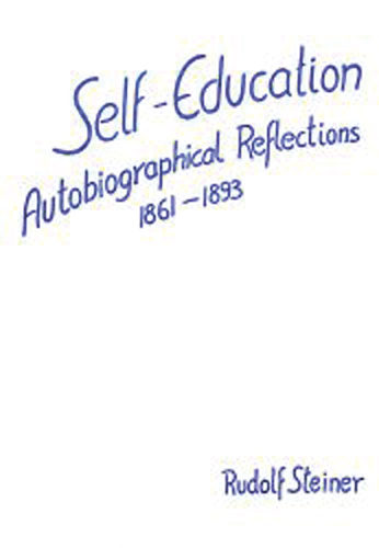 Self Education. Autobiographical Reflections 1861 - 1893