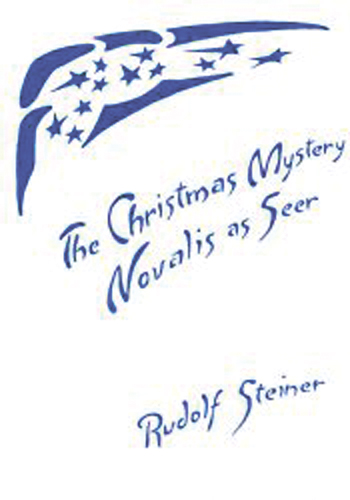 The Christmas Mystery - Novalis as Seer