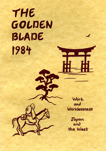 The Golden Blade 1984 Work and Worklessness