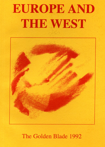 The Golden Blade 1992 Europe and the West
