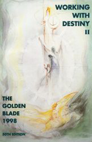 The Golden Blade 1998 Working with Destiny II