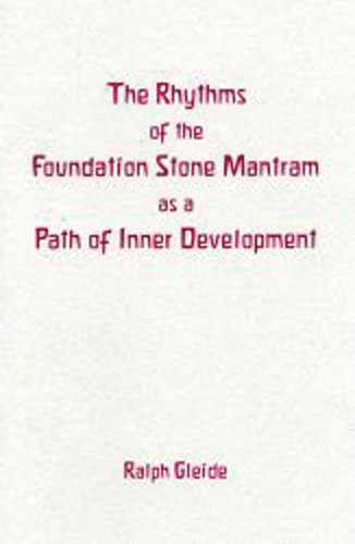 The Rhythms of the Foundation Stone Mantram as a Path of Inner Development