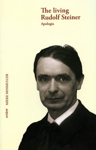 The living Rudolf Steiner. Apologia