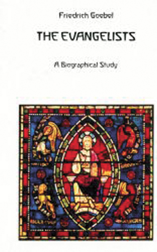 The Evangelists. A Biographical Study