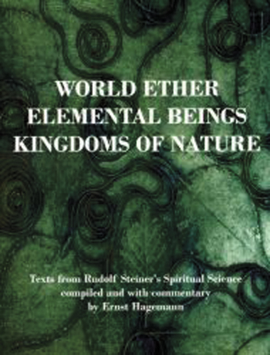 World Ether, Elemental Beings, Kingdoms of Nature