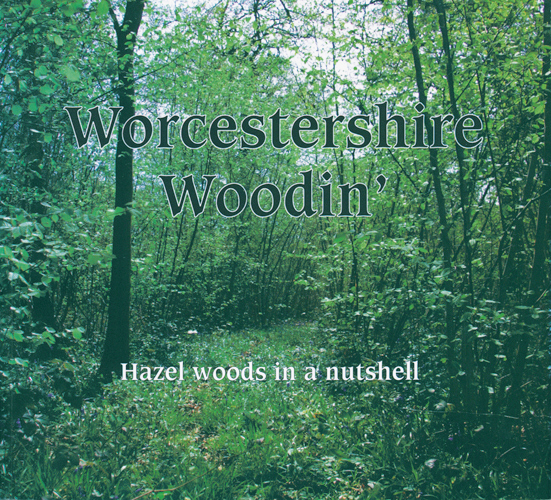 Worcestershire Woodin'