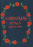 Christmas Roses - Legends for Advent