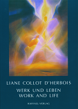 Liane Collot d'Herbois: Work and Life