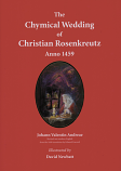 The Chymical Wedding of Christian Rosenkreutz