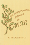 An Anthroposophical Approach to Cancer