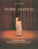 Marie Savitch. Her Work and Deeds for Rudolf Steiner's Eurythmy Impulse
