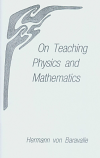 On Teaching Physics and Mathematics