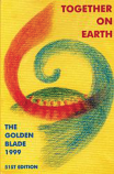 The Golden Blade 1999 Together on Earth