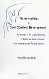 Abnormalities in Soul-Spiritual Development