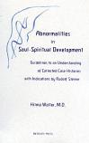 Abnormalities in Soul-Spiritual Development