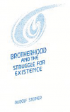 Brotherhood and the Struggle for Existence