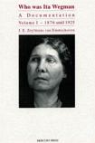 Who Was Ita Wegman. Volume 1: 1896 until 1925