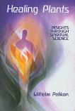 Healing Plants. Volume 1