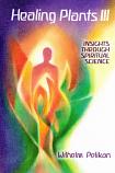 Healing Plants. Volume III