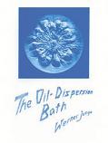 The Oil Dispersion Bath