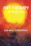 Art Therapy in Practice